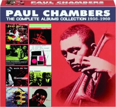 PAUL CHAMBERS: The Complete Albums Collection 1956-1960