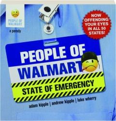 PEOPLE OF WALMART: State of Emergency