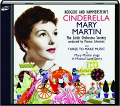 MARY MARTIN: Cinderella / Three to Make Music