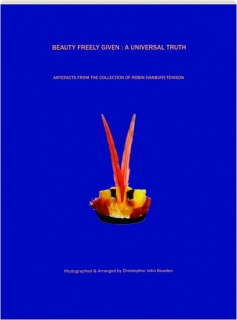BEAUTY FREELY GIVEN: A Universal Truth