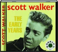 SCOTT WALKER: The Early Years