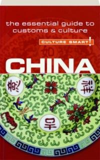 CHINA: Culture Smart!