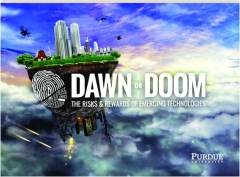 DAWN OR DOOM: The Risks & Rewards of Emerging Technologies