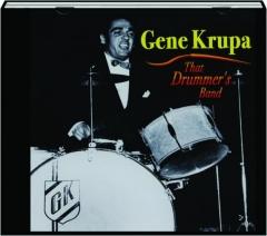 GENE KRUPA: That Drummer's Band