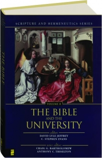 THE BIBLE AND THE UNIVERSITY, VOLUME 8
