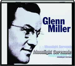 GLENN MILLER: Moonlight Serenade
