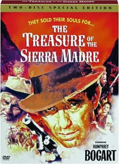 THE TREASURE OF THE SIERRA MADRE: Two-Disc Special Edition