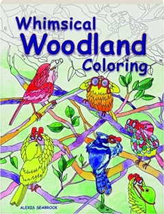 WHIMSICAL WOODLAND COLORING
