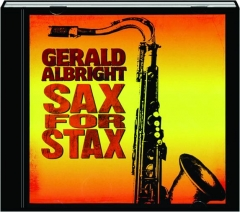GERALD ALBRIGHT: Sax for Stax