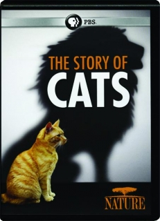 THE STORY OF CATS: NATURE