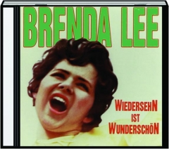 BRENDA LEE: Wiedersehn ist Wunderschon