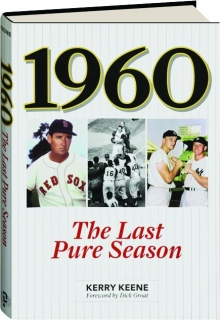1960: The Last Pure Season