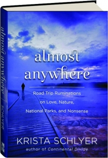 ALMOST ANYWHERE