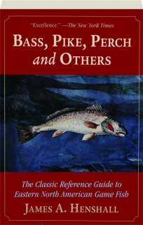 BASS, PIKE, PERCH AND OTHERS