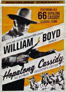 HOPALONG CASSIDY: The Ultimate Collector's Edition