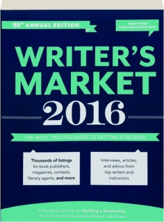 2016 WRITER'S MARKET, 95TH ANNUAL EDITION