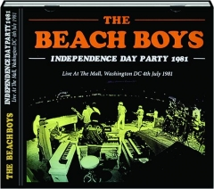 THE BEACH BOYS: Independence Day Party 1981