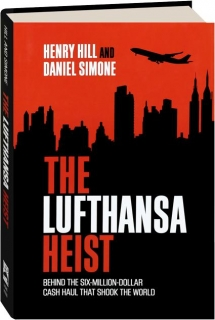 THE LUFTHANSA HEIST