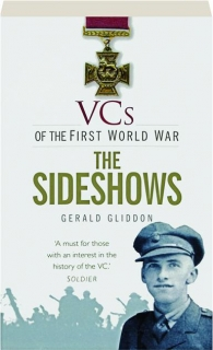 THE SIDESHOWS: VCs of the First World War