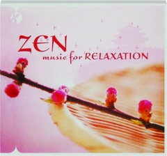 ZEN MUSIC FOR RELAXATION