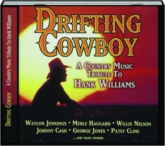 DRIFTING COWBOY: A Country Music Tribute to Hank Williams