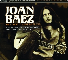 JOAN BAEZ: The Debut Album Plus!