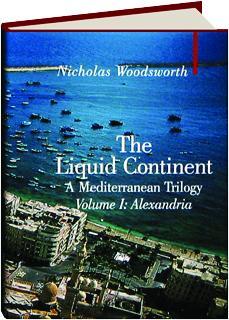 THE LIQUID CONTINENT, VOLUME I: Alexandria