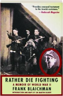 RATHER DIE FIGHTING: A Memoir of World War II