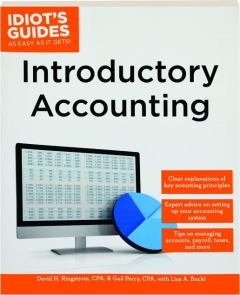 INTRODUCTORY ACCOUNTING: Idiot's Guides as Easy as It Gets!