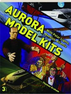 AURORA MODEL KITS WITH POLAR LIGHTS, MOEBIUS, ATLANTIS, 3RD EDITION