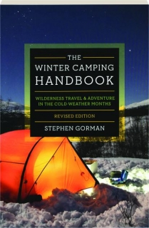 THE WINTER CAMPING HANDBOOK, REVISED EDITION