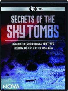 SECRETS OF THE SKY TOMBS: NOVA