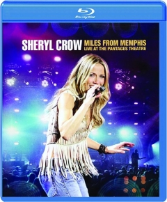 SHERYL CROW: Miles from Memphis Live at the Pantages Theatre