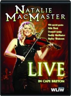 NATALIE MACMASTER: Live in Cape Breton