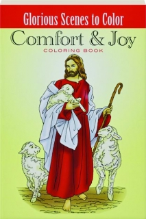 COMFORT & JOY COLORING BOOK: Glorious Scenes to Color