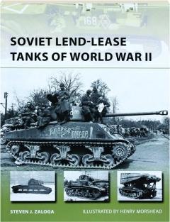 SOVIET LEND-LEASE TANKS OF WORLD WAR II: New Vanguard 247