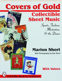 COVERS OF GOLD: Collectible Sheet Music