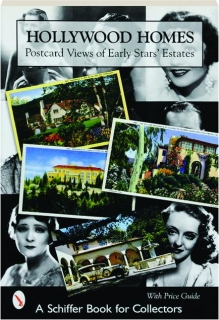 HOLLYWOOD HOMES: Postcard Views of the Early Stars' Estates