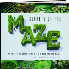SECRETS OF THE MAZE