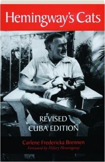 HEMINGWAY'S CATS: Revised Cuba Edition