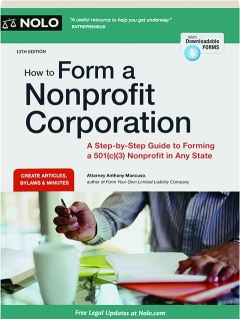 HOW TO FORM A NONPROFIT CORPORATION, 13TH EDITION