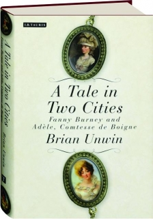 A TALE IN TWO CITIES: Fanny Burney and Adele, Comtesse de Boigne