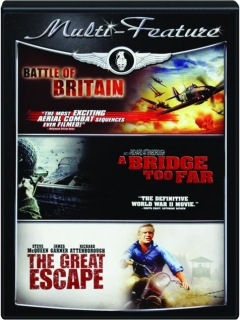 BATTLE OF BRITAIN / A BRIDGE TOO FAR / THE GREAT ESCAPE