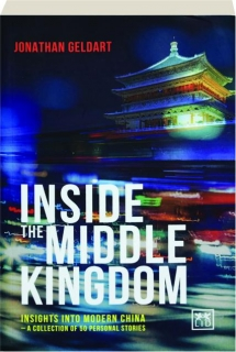 INSIDE THE MIDDLE KINGDOM