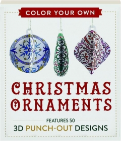 COLOR YOUR OWN CHRISTMAS ORNAMENTS