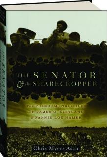 THE SENATOR & THE SHARECROPPER