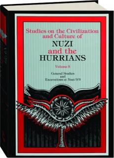 STUDIES ON THE CIVILIZATION AND CULTURE OF NUZI AND THE HURRIANS, VOLUME 5