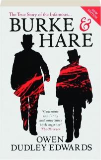 BURKE & HARE, THIRD EDITION