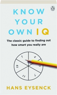 KNOW YOUR OWN IQ