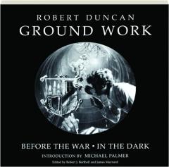 GROUND WORK: Before the War / In the Dark